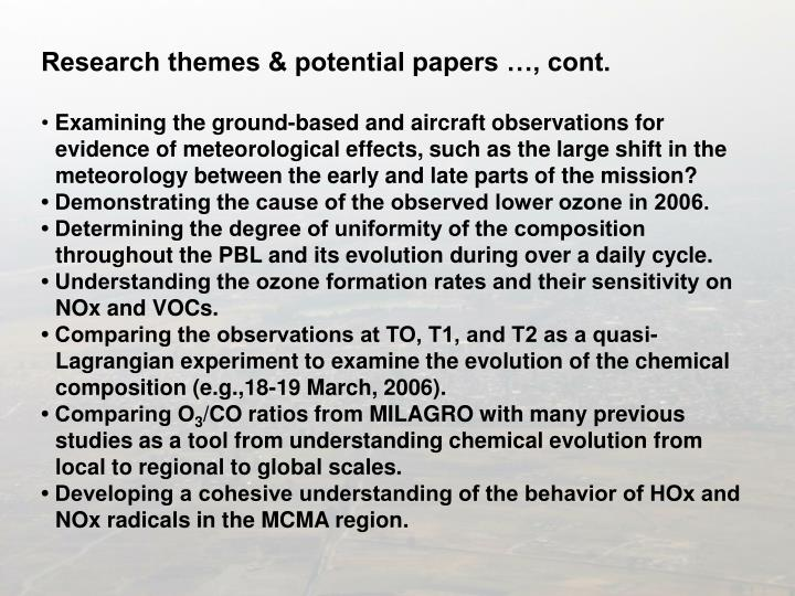 Research themes & potential papers …, cont.