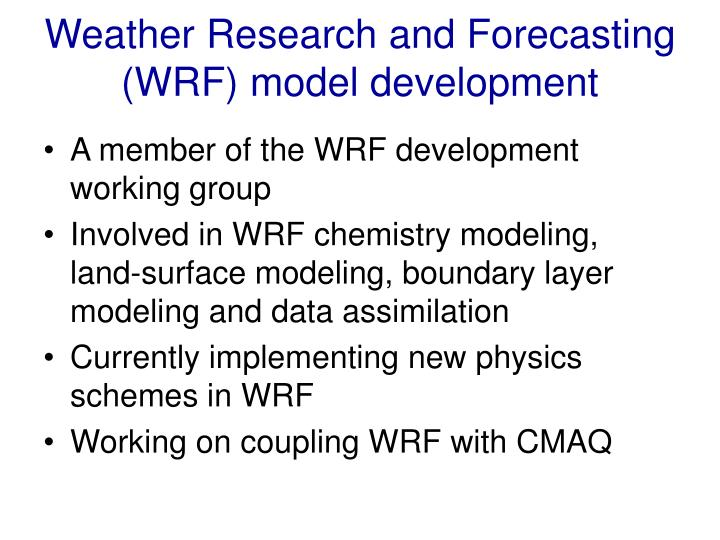 Weather Research and Forecasting (WRF) model development