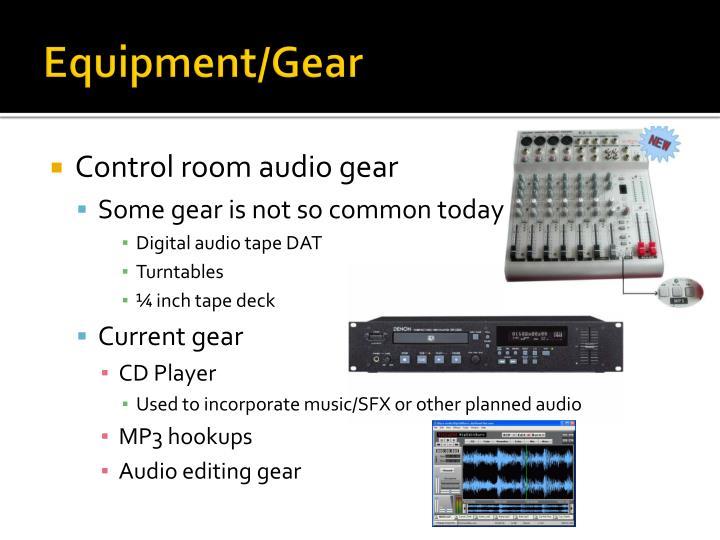 Equipment/Gear