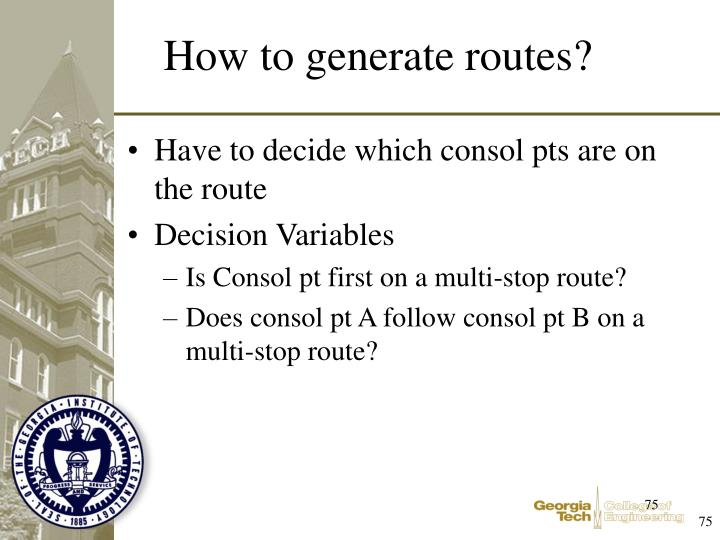 Have to decide which consol pts are on the route