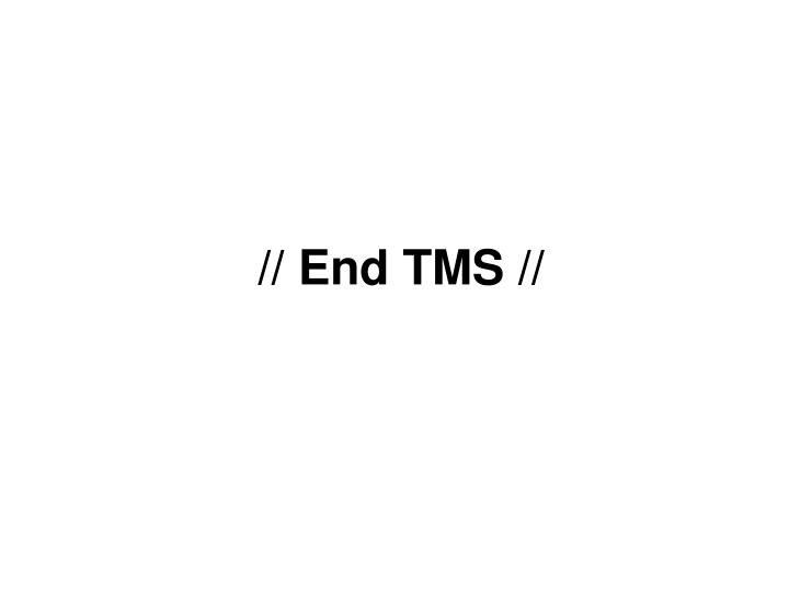 // End TMS //
