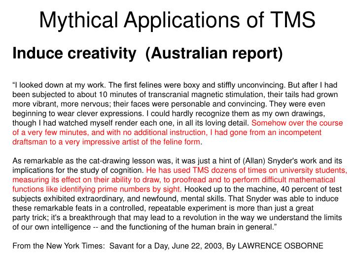 Mythical Applications of TMS