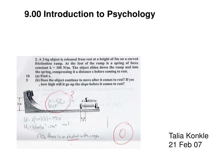 9.00 Introduction to Psychology