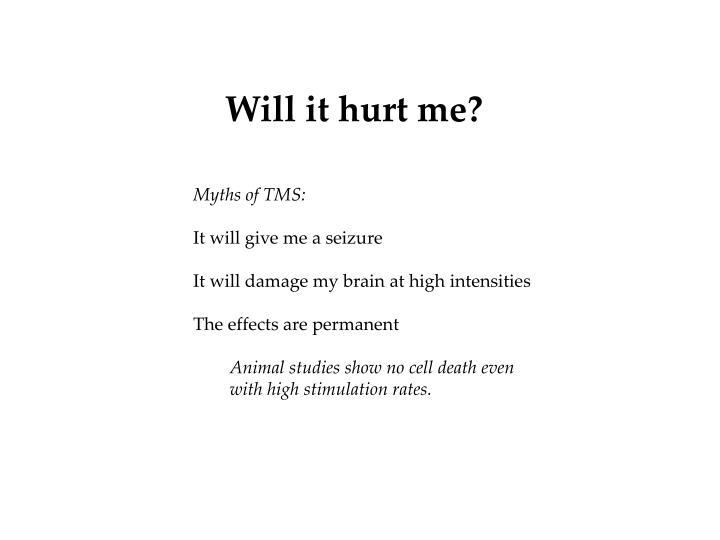 Will it hurt me?