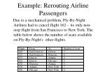 example rerouting airline passengers