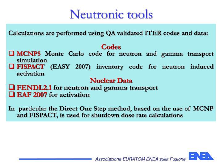Neutronic tools