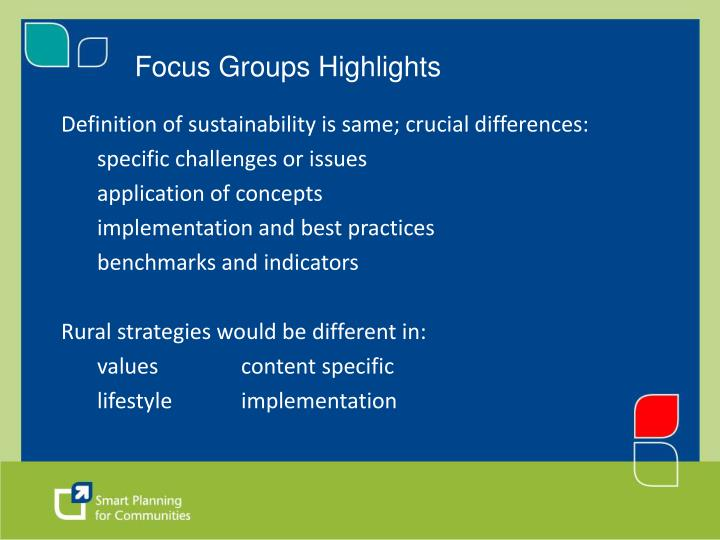 Focus Groups Highlights