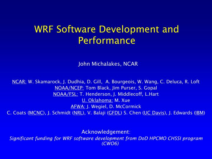 wrf software development and performance n.