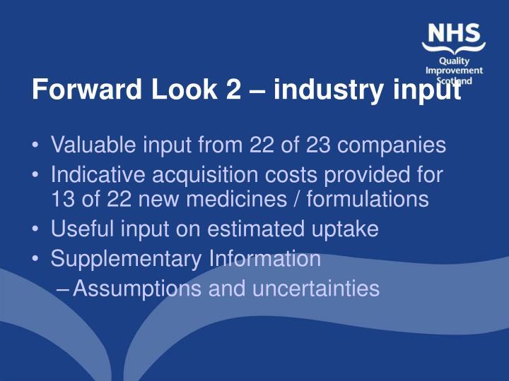 Forward Look 2 – industry input