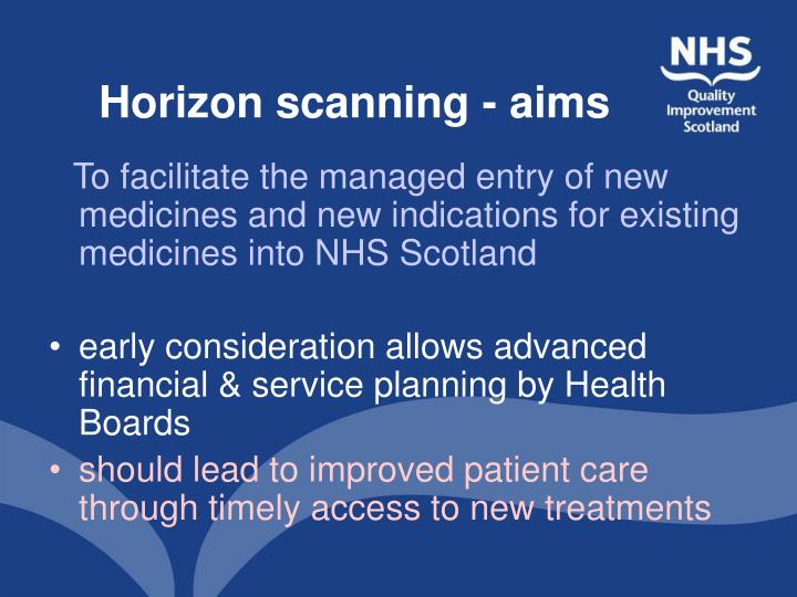 Horizon scanning aims