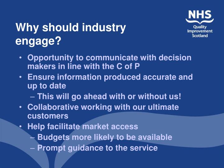 Why should industry engage?