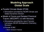 modeling approach global scale