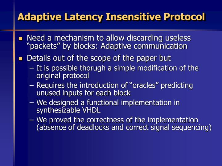 Adaptive Latency Insensitive Protocol