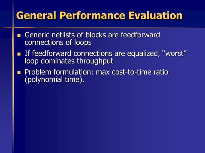 General Performance Evaluation