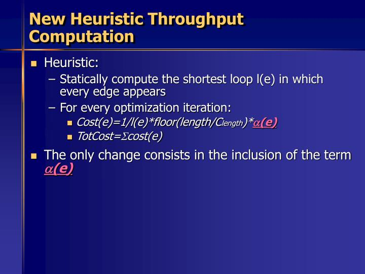 New Heuristic Throughput Computation