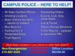 campus police here to help