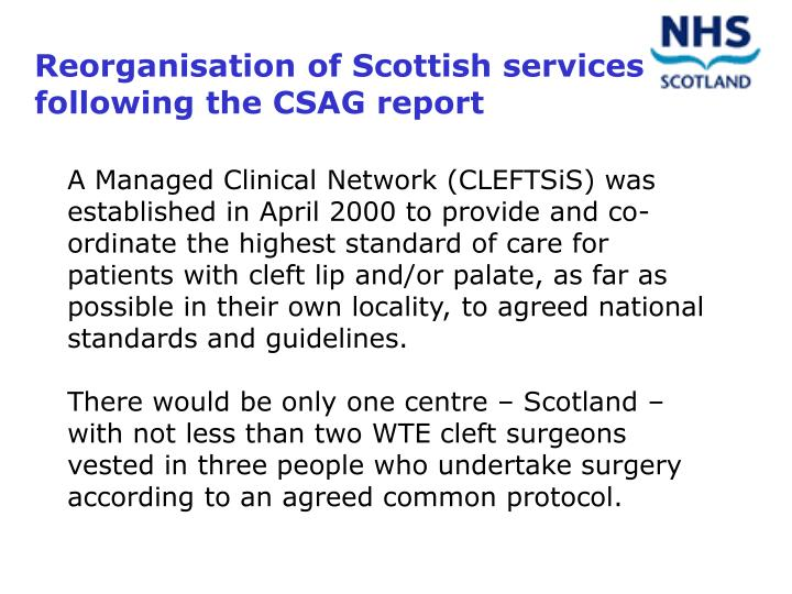 Reorganisation of Scottish services following the CSAG report