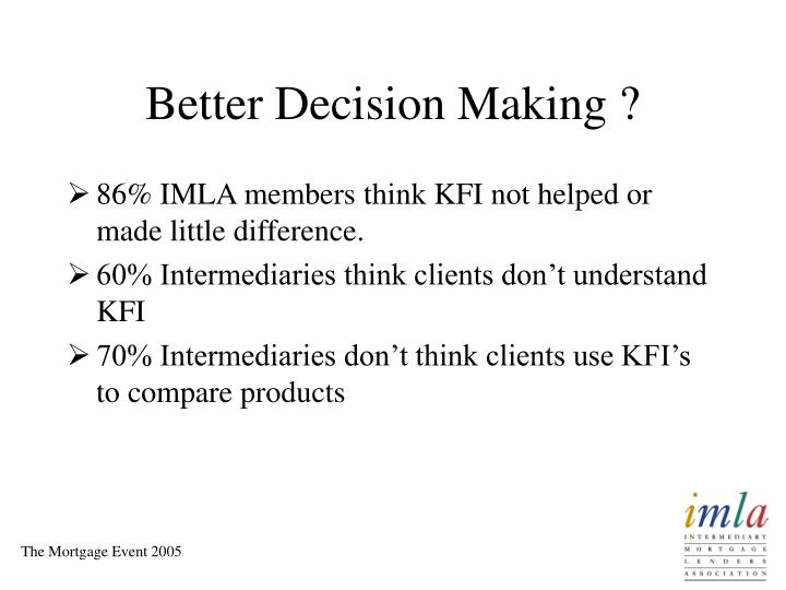 Better Decision Making ?