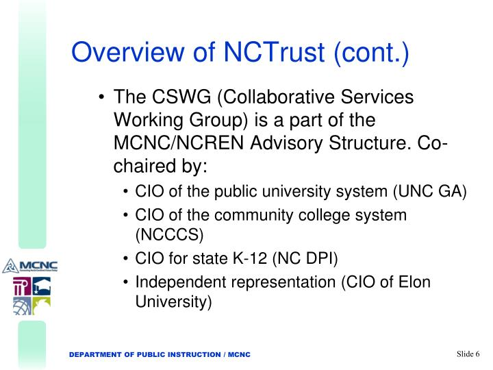 Overview of NCTrust (cont.)