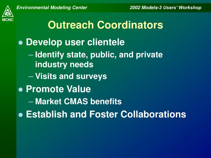 Outreach Coordinators