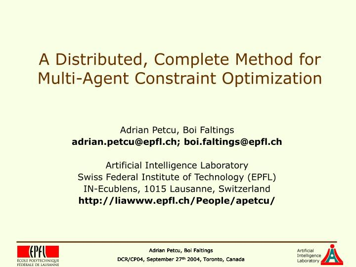 A distributed complete method for multi agent constraint optimization