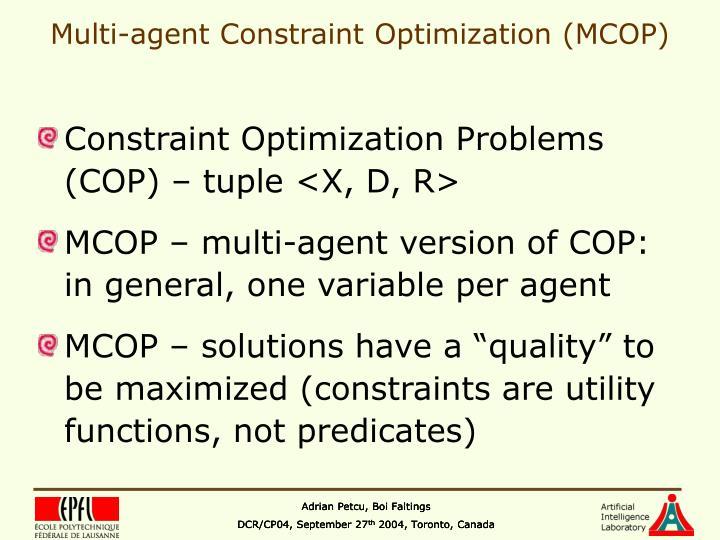 Multi agent constraint optimization mcop