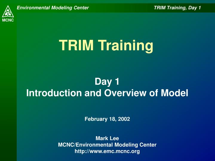 trim training