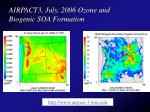 airpact3 july 2006 ozone and biogenic soa formation
