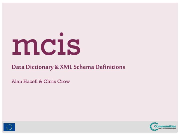 Data Dictionary & XML Schema Definitions