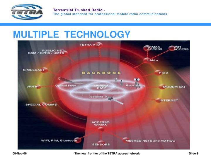 MULTIPLE  TECHNOLOGY