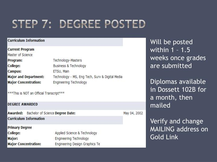 STEP 7:  Degree Posted