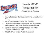 how is mcms preparing for common core