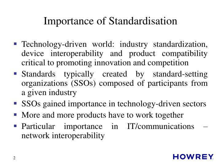 Importance of standardisation