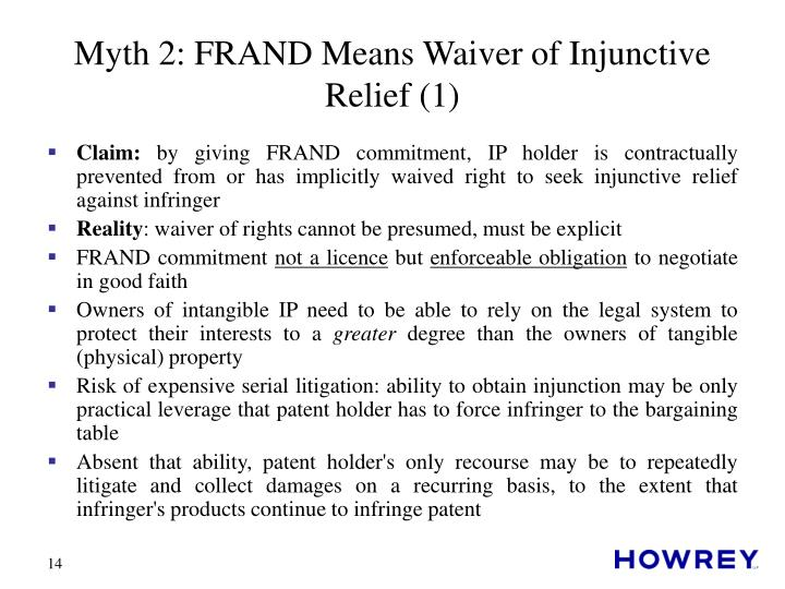 Myth 2: FRAND Means Waiver of Injunctive Relief (1)