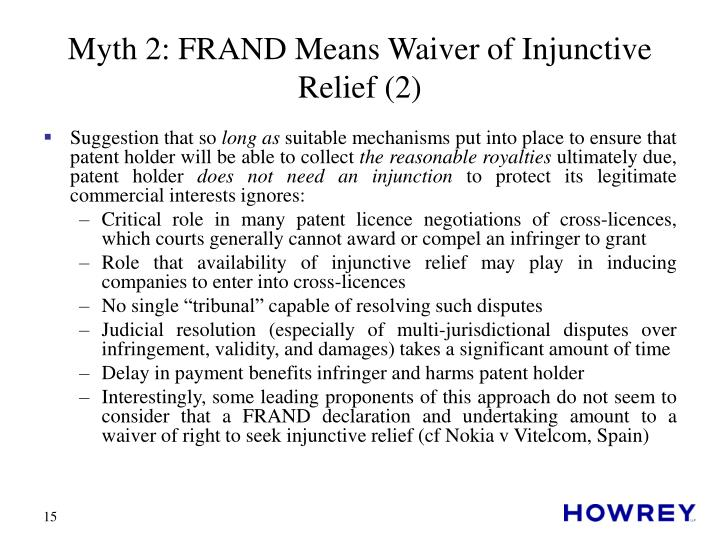 Myth 2: FRAND Means Waiver of Injunctive Relief (2)