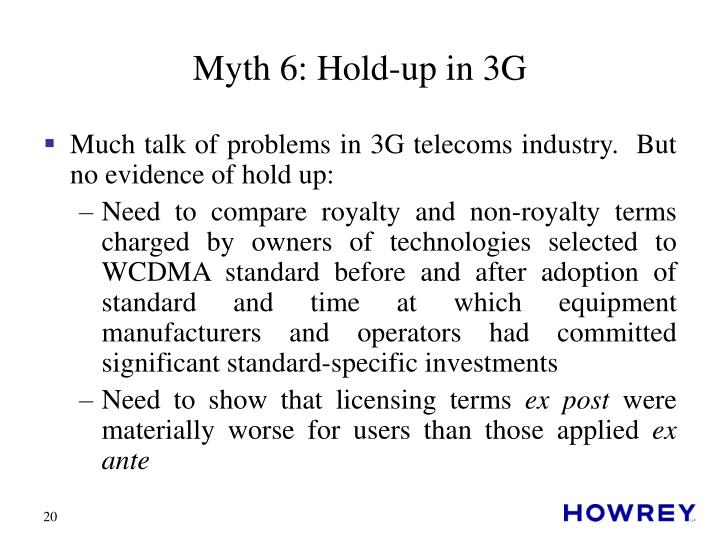 Myth 6: Hold-up in 3G