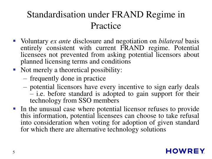 Standardisation under FRAND Regime in Practice