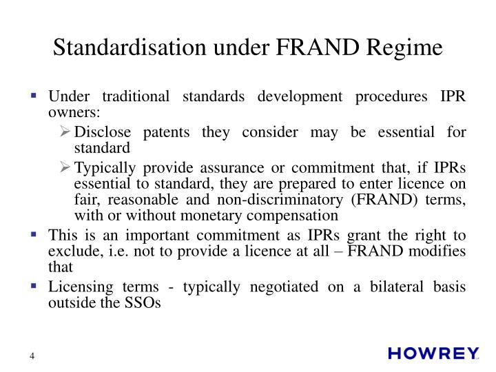 Standardisation under FRAND Regime