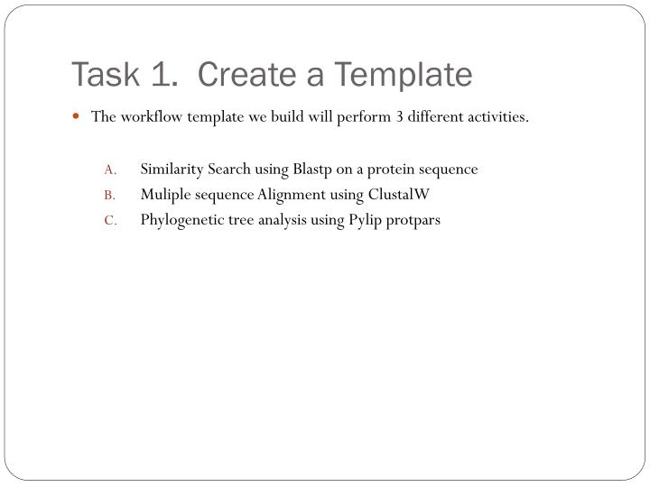 Task 1.  Create a Template