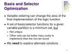 basis and selector optimization