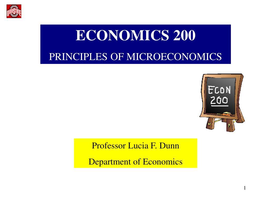 PPT - ECONOMICS 200 PRINCIPLES OF MICROECONOMICS PowerPoint