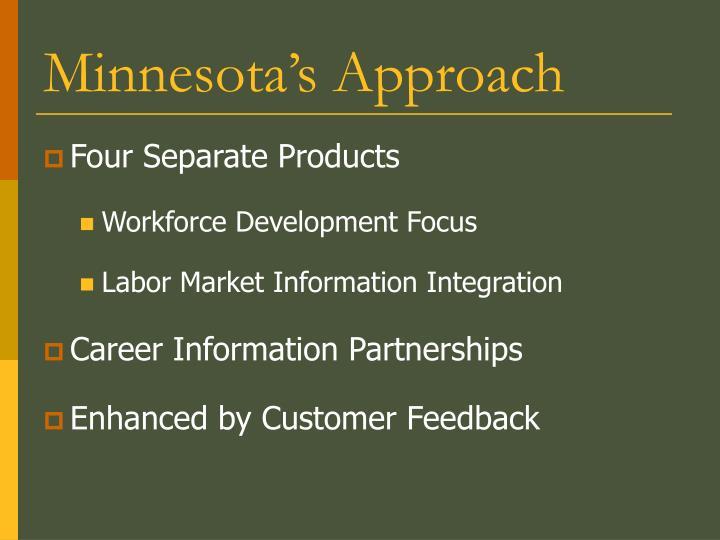 Minnesota s approach