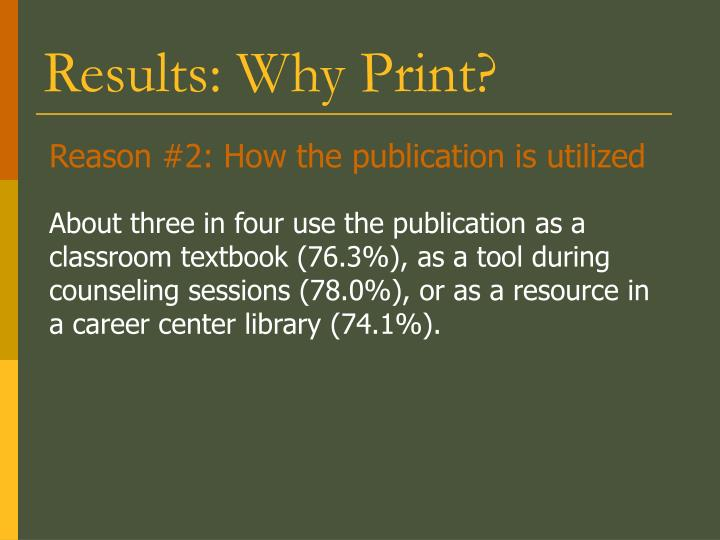 Reason #2: How the publication is utilized