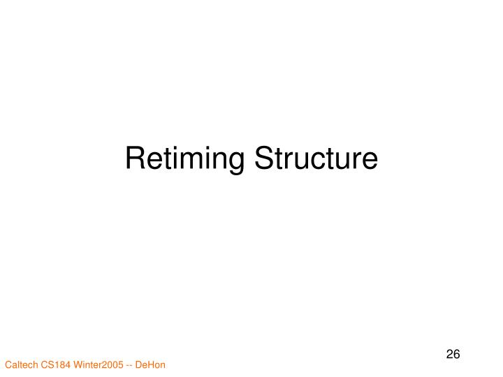 Retiming Structure