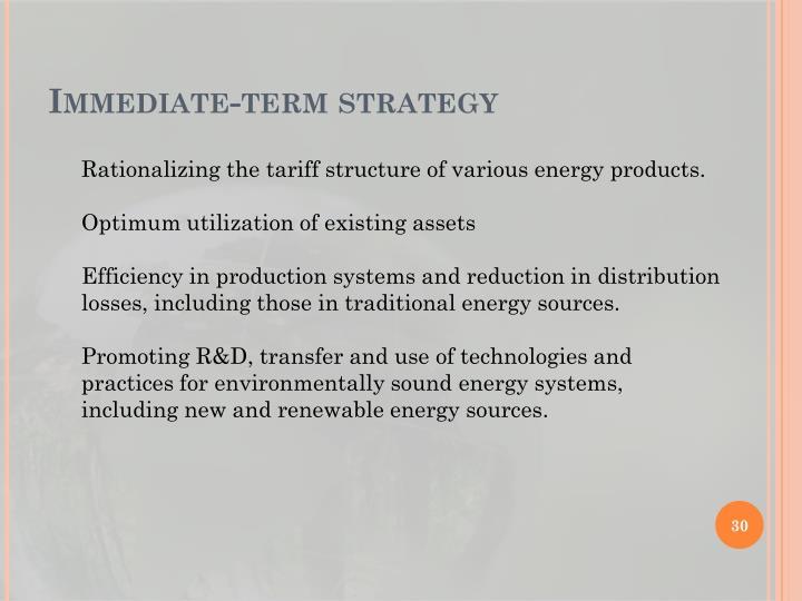 Immediate-term strategy