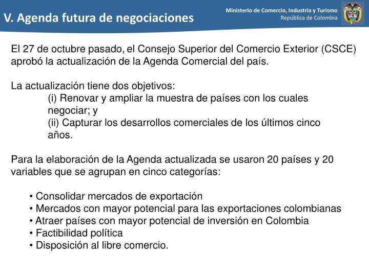 V. Agenda futura de negociaciones