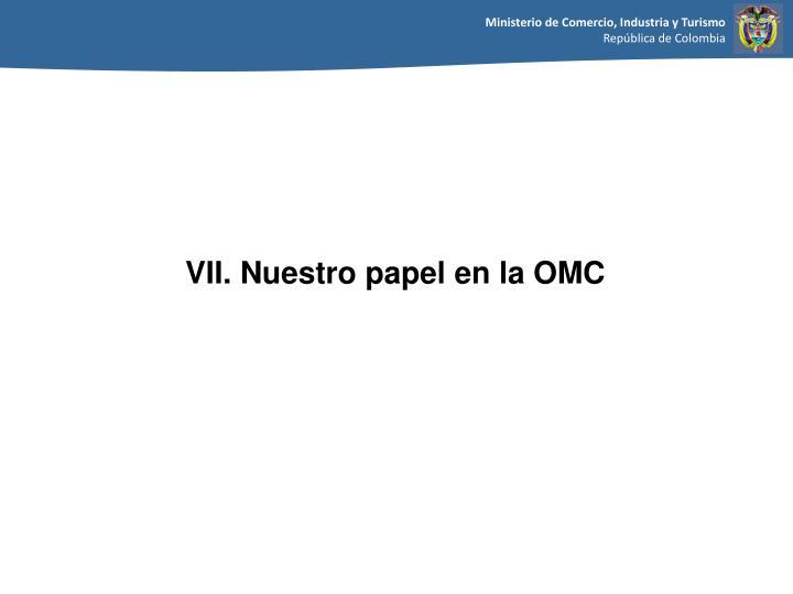 VII. Nuestro papel en la OMC
