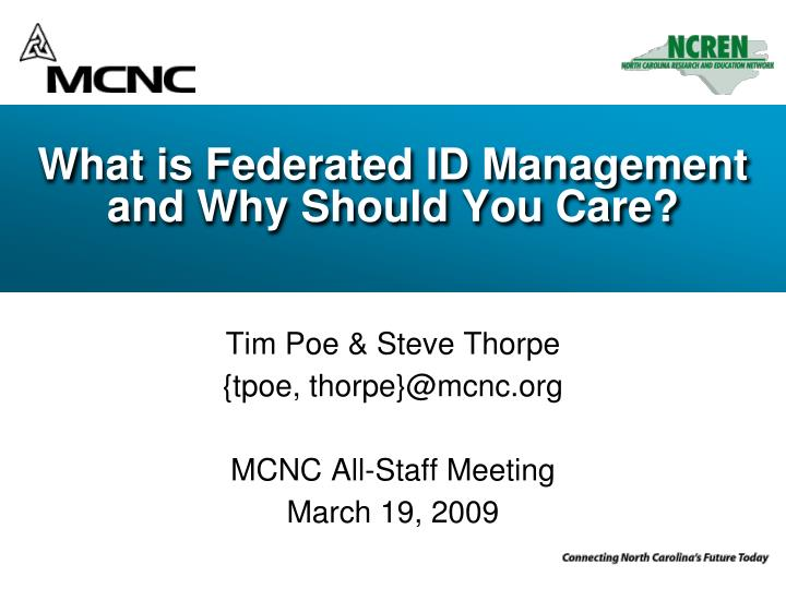 What is federated id management and why should you care