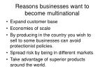reasons businesses want to become multinational