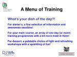 a menu of training1
